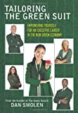 Tailoring the Green Suit, Dan Smolen, 1449059805