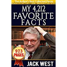 MY FAVORITE 4,212  FACTS: The Author's Best Collected Pieces