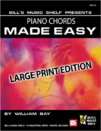 Piano Chords Made Easy Large Print Edition William Bay