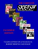 img - for The Complete S'ketsh': Facsimile Edition book / textbook / text book