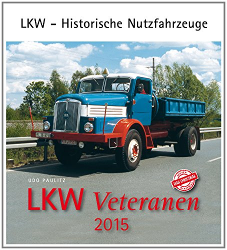 LKW Veteranen 2015: LKW - Historische Nutzfahrzeuge