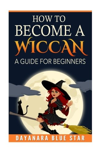 Download How to Become a Wiccan (Dayanara Blue Star Books) pdf epub