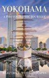 Yokohama: A Photographic Journey