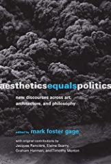 How aesthetics―understood as a more encompassing framework for human activity―might become the primary discourse for political and social engagement.              These essays make the case for a reignited understanding of aes...