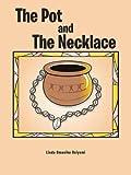 The Pot and the Necklace, Linda Omonike Osiyemi, 1477231048