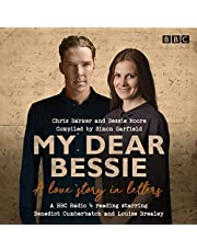 My Dear Bessie: A Love Story in Letters: A BBC Radio 4 adaptation