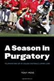 A Season in Purgatory, Tony Moss, 080325959X
