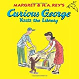 Curious George Visits the Library, H. A. Rey, 0618065687