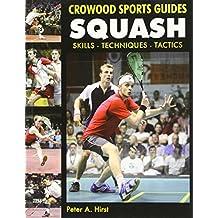 Squash: Skills Techniques Tactics