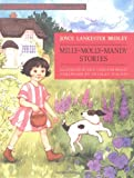 Milly-Molly-Mandy Stories (Kingfisher Modern Classics)