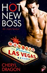 Hot New Boss (All Male Nudes! Series, Book Two) by Cheryl Dragon