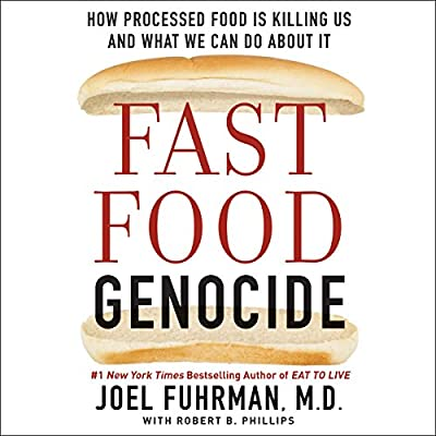 by Joel Fuhrman (Author), Tim Andres Pabon (Narrator), Robert Phillips (Author), Harper Audio (Publisher) (8)  Buy new: $25.09$21.95