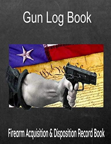 Gun Log Book Firearm Acquisition & Disposition Record Book: Designed with Wider/Bigger Entry Boxes for Logging (Nra Log Book)