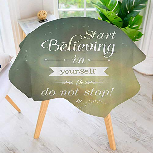 Philiphome Round Tablecloth-Start lieving in Yourself and Do Not Stop