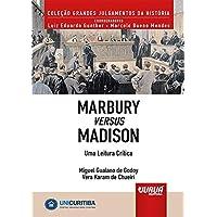Marbury versus Madison - Uma Leitura Crítica - Minibook: Prefácio de René Ariel Dotti - Apresentação de Roberto…