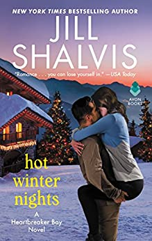 Hot Winter Nights: A Heartbreaker Bay Novel by [Shalvis, Jill]