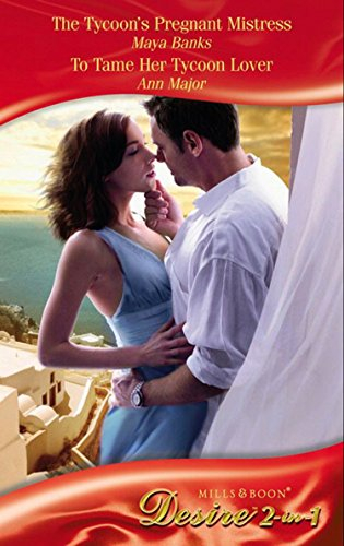 book cover of The Tycoon\'s Pregnant Mistress / To Tame Her Tycoon Lover
