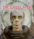 The Last Layer, Bonny Pierce Lhotka, 0321905407