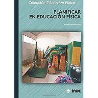 Planificar En Educación Fisica