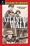The Atlantic Wall, Alan F. Wilt, 1929631197
