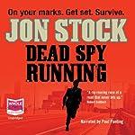 Dead Spy Running | Jon Stock