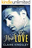 Must Be Love: (Nicole and Ryan) (A Jetty Beach Romance Book 1)