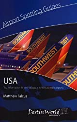 Airport Spotting Guides USA by Matthew Falcus (2010-03-26)