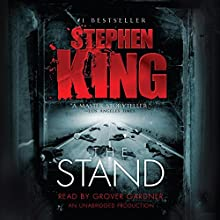 The Stand Audiobook by Stephen King Narrated by Grover Gardner