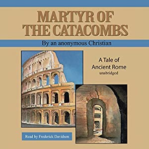 Martyr of the Catacombs Audiobook