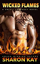 Wicked Flames (Solsti Prophecy Book 3)