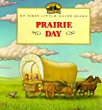 img - for Prairie Day (Little House Picture Book) book / textbook / text book