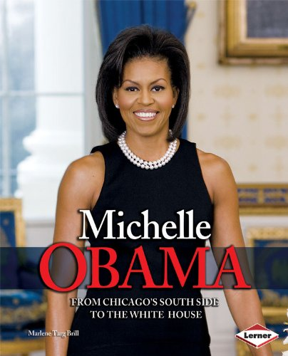 Read Online Michelle Obama: From Chicago's South Side to the White House (Gateway Biographies) pdf epub