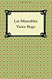 Les Miserables, Victor Hugo and Isabel F. Hapgood, 1420942905