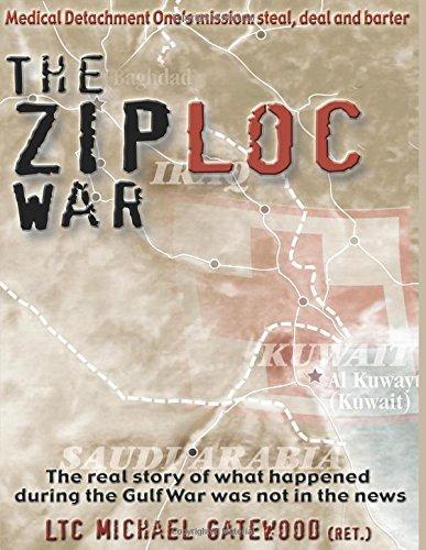 the-ziploc-war-by-ltc-michael-gatewood-2010-10-08