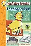 Martha Speaks: Teacher's Pet, Susan Meddaugh, 0544227972
