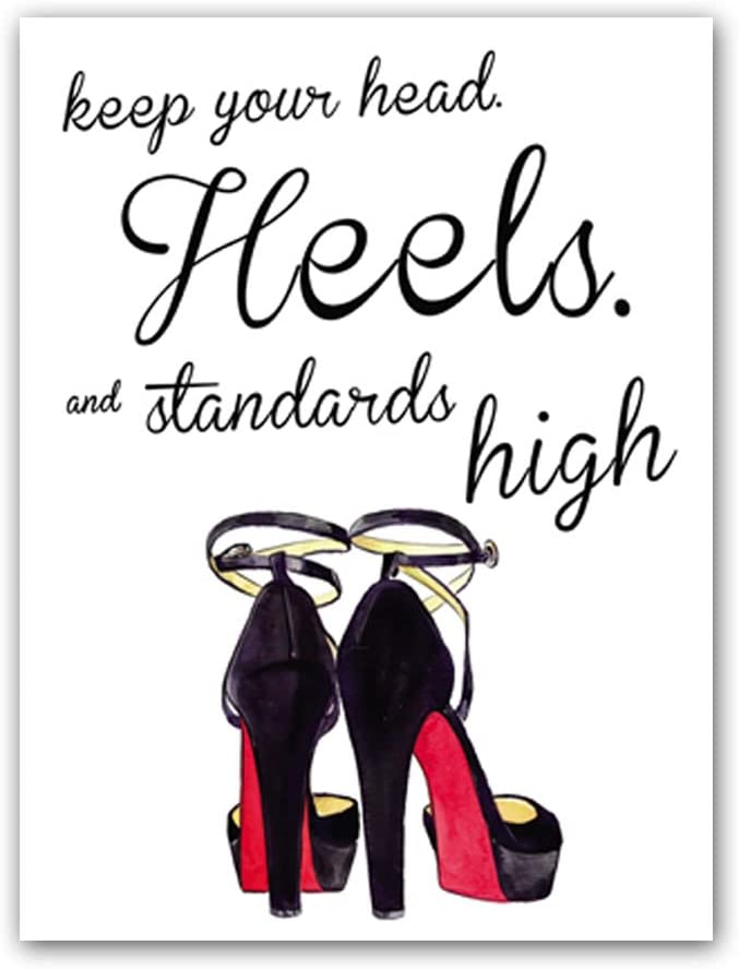 """Keep Your Head Heels,and Standards high Quote Fashion Art Painting High Heels Prints Set of 1 (12""""X16"""" Fashion Women Art Print,Inspirational Poster Home Decor,No Frame"""