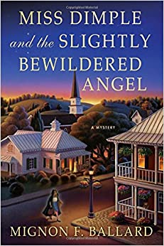 Book Miss Dimple and the Slightly Bewildered Angel: A Mystery (Miss Dimple Mysteries)