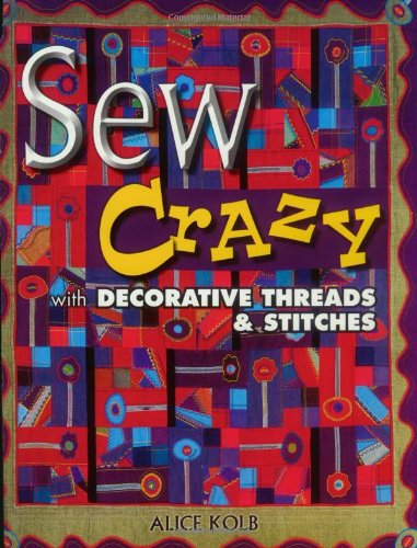 Free Card Embroidery Patterns (Sew Crazy With Decorative Threads & Stitches)