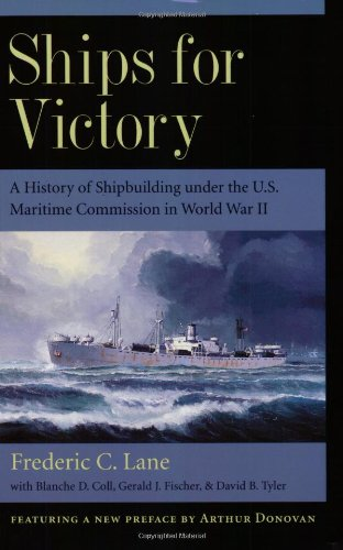 - Ships for Victory: A History of Shipbuilding under the U.S. Maritime Commission in World War II