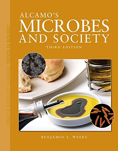 Alcamos Microbes and Society Jones Bartlett Learning Topics in Biology Series