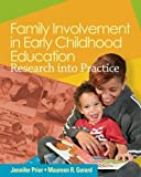 Family Involvement in Early Childhood Education 1st Edition