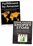 Make a Living as an E-commerce Marketer: Shopify Website & Fulfillment by Amazon