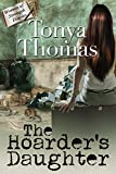 The Hoarder's Daughter (The Women of Strength Diaries Book 3)
