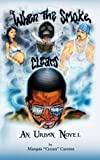 """When the Smoke Clears, Marquis """"Cream"""" Cureton, 1477240608"""