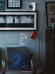 The Stuff of Life - How to banish clutter and style and display your most treasured possessions