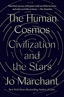 Book Cover: The Human Cosmos: Civilization and the Stars