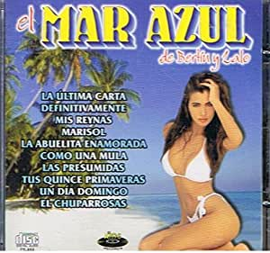 EL MAR AZUL DE BERTIN Y LALO - La Ultima Carta - Amazon.com Music