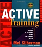 img - for Active Training: A Handbook of Techniques, Designs, Case Examples, and Tips:2nd (Second) edition book / textbook / text book