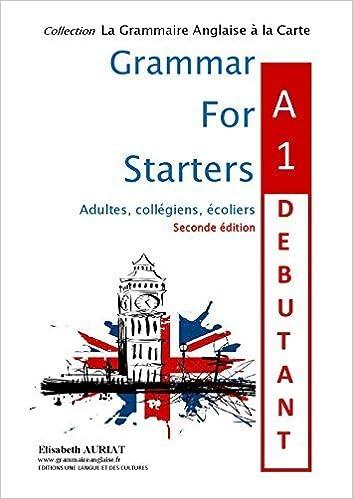 Ce Livre Telechargement Gratuit Pdf Grammar For Starters A1