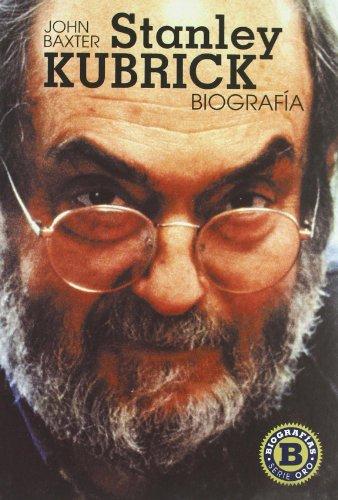 Descargar Libro Stanley Kubrick, Biografía John Baxter